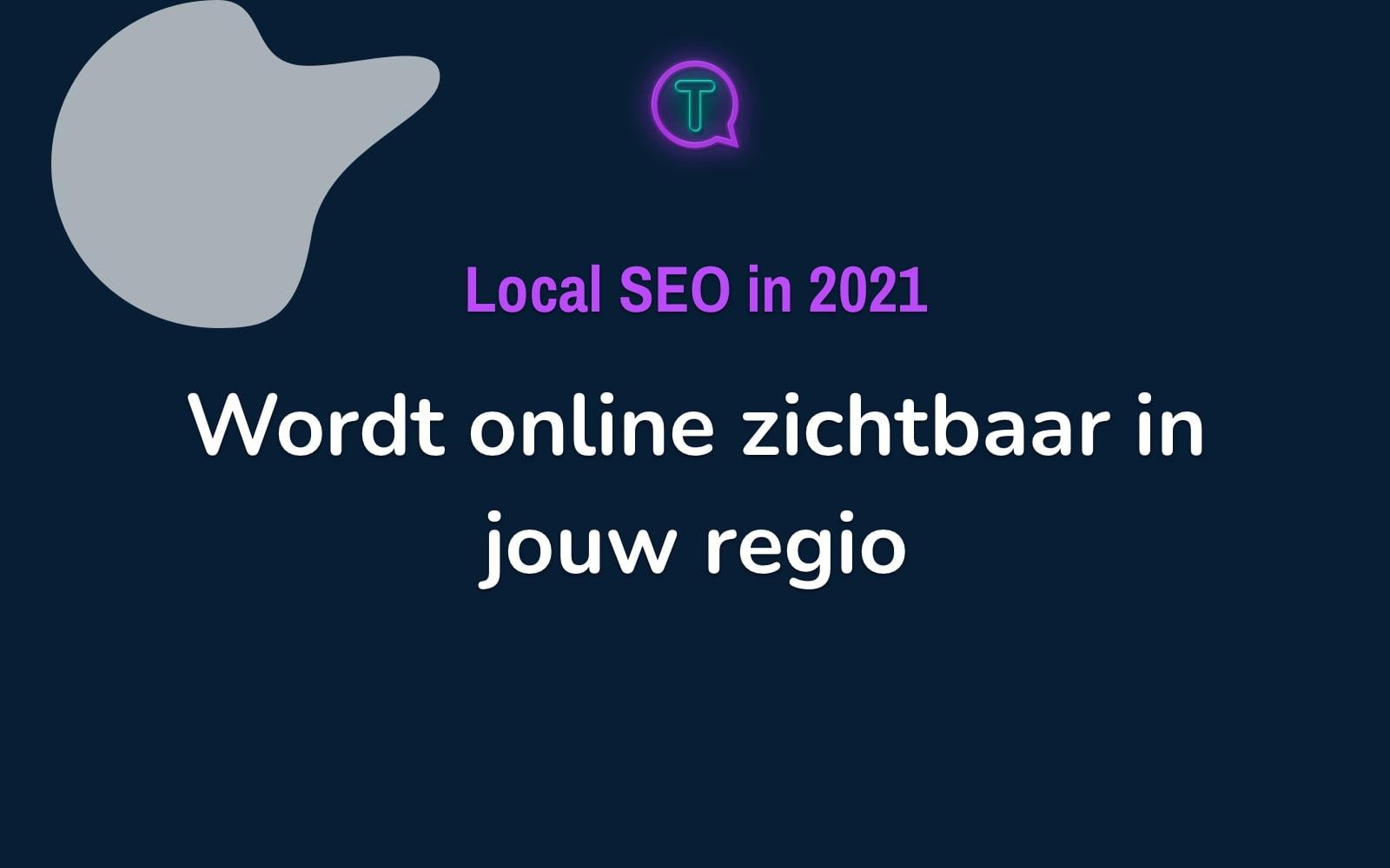 Local SEO in 2021